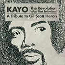 Kayo / The Revolution Was Not Televised